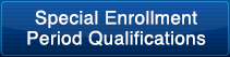 Special Enrollment Period Qualifications