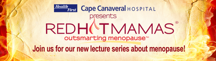 Red Hot Mamas outsmart menopause at Cape Canaveral Hospital!