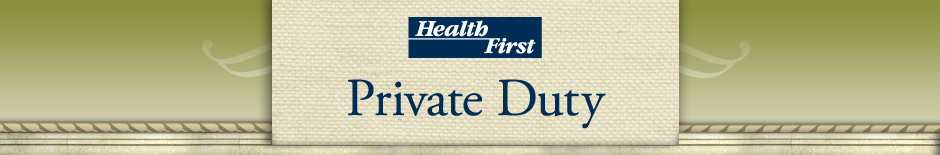 HealthFirst Private Duty Services
