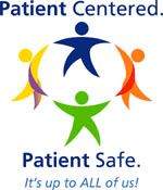 Patient Centered, Patient Safe
