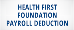 Health First Foundation Payroll Deduction